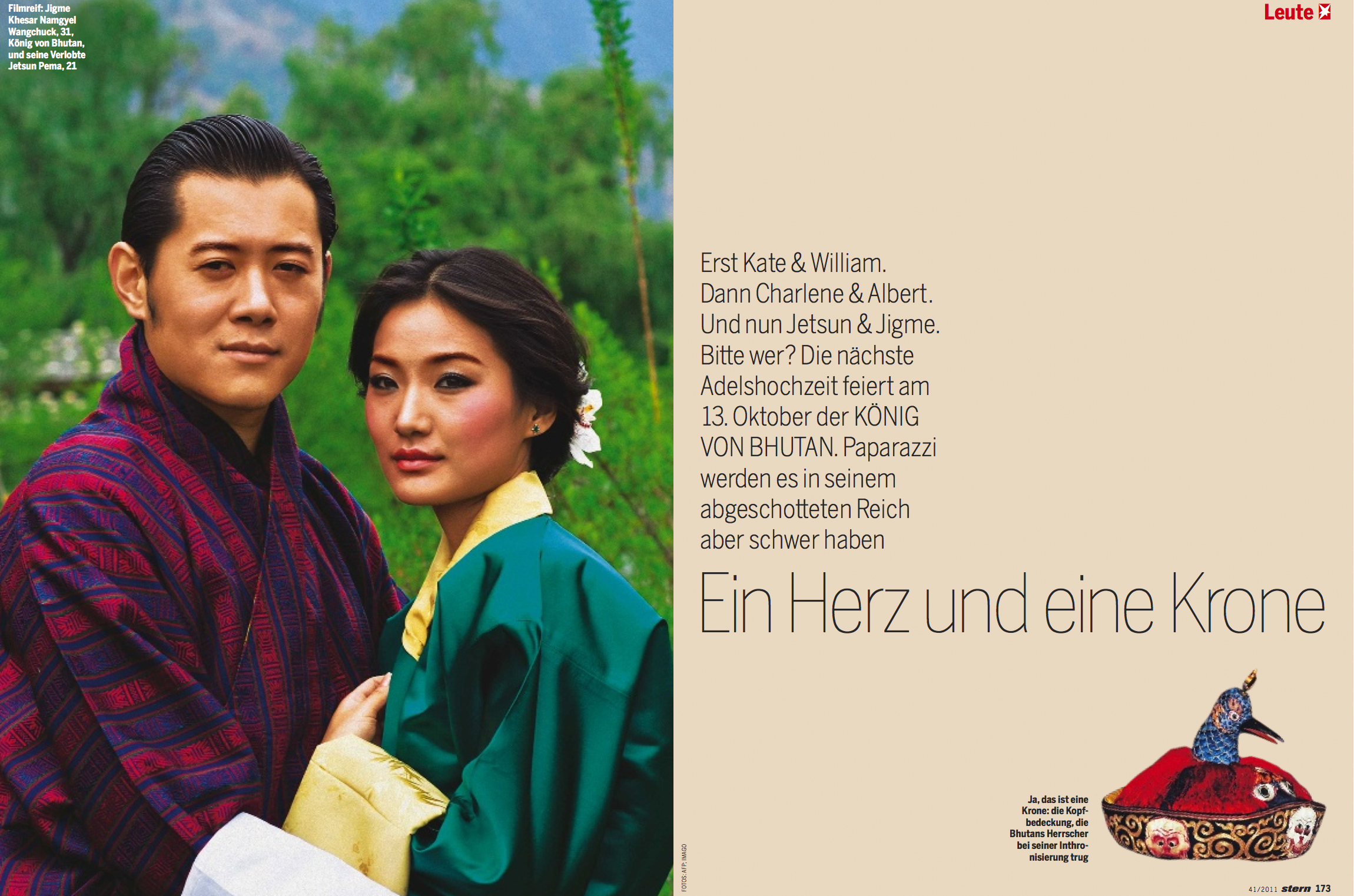 """Heart and crown"", stern 41/2011 First Kate and Williams, then Charlene and Albert. And now Jetsun and Jigme, pardon, who? The next noble marriage will be celebrated on October 13 in Bhutan. But for paparazzi's it will be hard to shoot some exclusive photos this time. Photo: AFP"